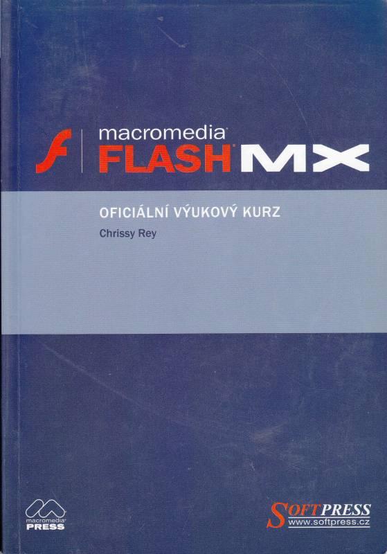 Macromedia Flash MX - oficiální výukový kurz SoftPress