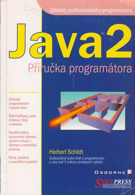 Java2 Příručka programátora SoftPress