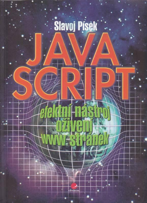 JavaScript efektivní nástroj oživení WWW stránek Grada