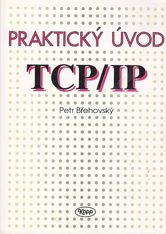 Praktický úvod do TCP - IP Kopp
