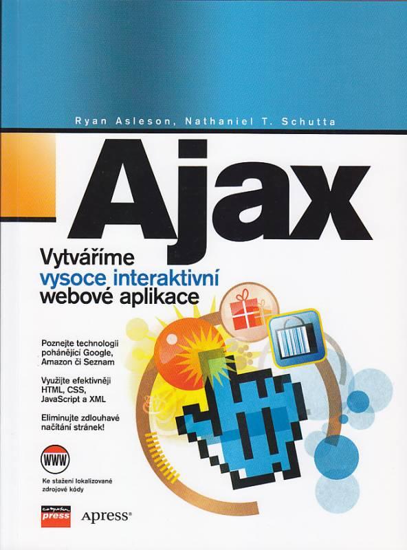 AJAX - vytváříme vysoce interaktivní webové aplikace Cpress
